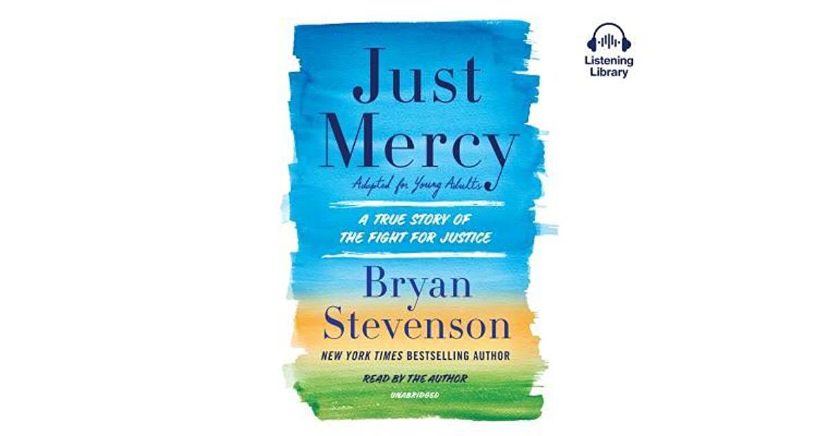 Just Mercy Adapted For Young Adults A True Story Of The -6363