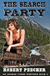 The Search Party: A Frontier Boomtown Western Adventure (An Animas Forks Western Book 4)