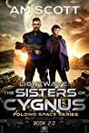 Lightwave: The Sisters of Cygnus (Folding Space #2)