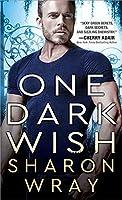 One Dark Wish (Deadly Force #2)