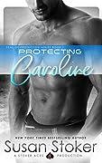 Protecting Caroline
