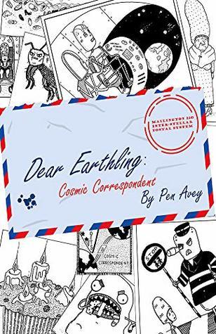 Dear Earthling by Pen Avey