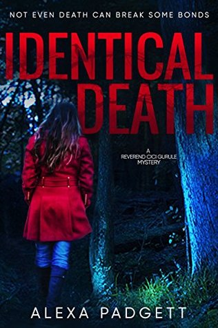Identical Death (Reverend Cici Gurule Mysteries, #1)
