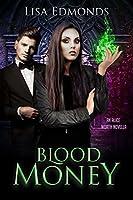 Blood Money (Alice Worth #0.5)