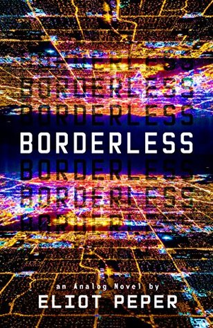 Borderless by Eliot Peper