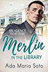Merlin in the Library (The Agency, #1.5)