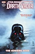 Star Wars: Darth Vader - Dark Lord of the Sith, Vol. 3: The Burning Seas