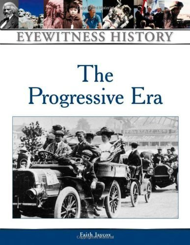 The Progressive Era (Eyewitness History Series)