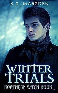 Winter Trials (Northern Witch, #1)