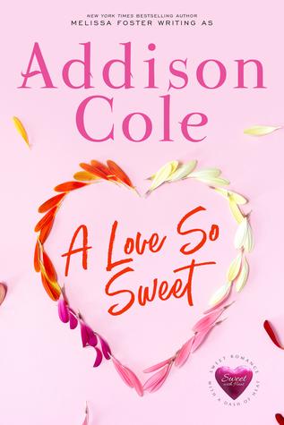 A Love So Sweet (Sweet with Heat: Weston Bradens, #1)