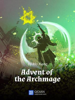 Advent of the Archmage web novel