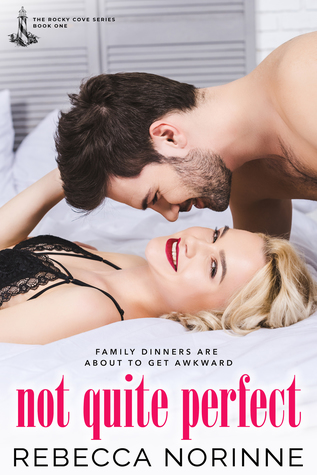 Not Quite Perfect (Rocky Cove, #1)