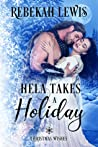 Hela Takes a Holiday by Rebekah  Lewis