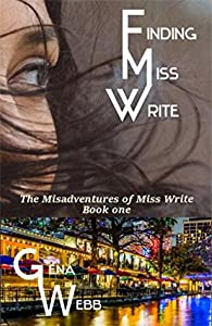 Finding Miss Write (The Misadventures of Miss Write, #1)