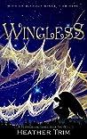 Wingless (Wingbound #2)