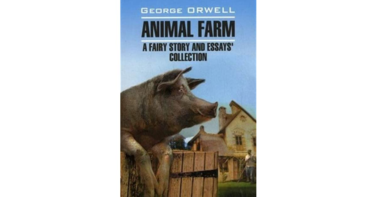 how does woodhouse argue that animal farm can be considered a fairy story? pg #?