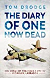 The Diary of One Now Dead by Tom Drodge