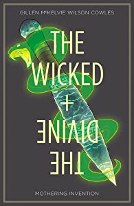The Wicked + The Divine, Vol. 7: Mothering Invention (The Wicked + The Divine #7)