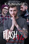 Flash Me (Heathens Ink #6)