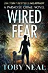 Wired Fear (Paradise Crime #8)