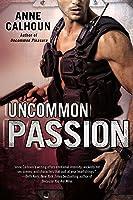 Uncommon Passion (Uncommon, #2)