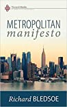 Metropolitan Manifesto:  On Being the Counselor to the King in a Pluralistic Empire