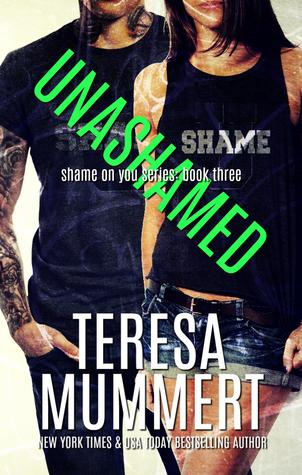 Unashamed by Teresa Mummert