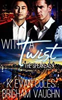 With a Twist (The Speakeasy, #1)