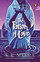 The Poison of Love