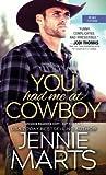 You Had Me at Cowboy