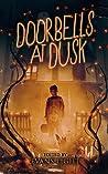 Doorbells at Dusk