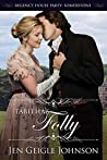 Tabitha's Folly (Regency House Party: Somerstone #5)