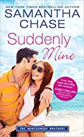 Suddenly Mine (Montgomery Brothers, #8)