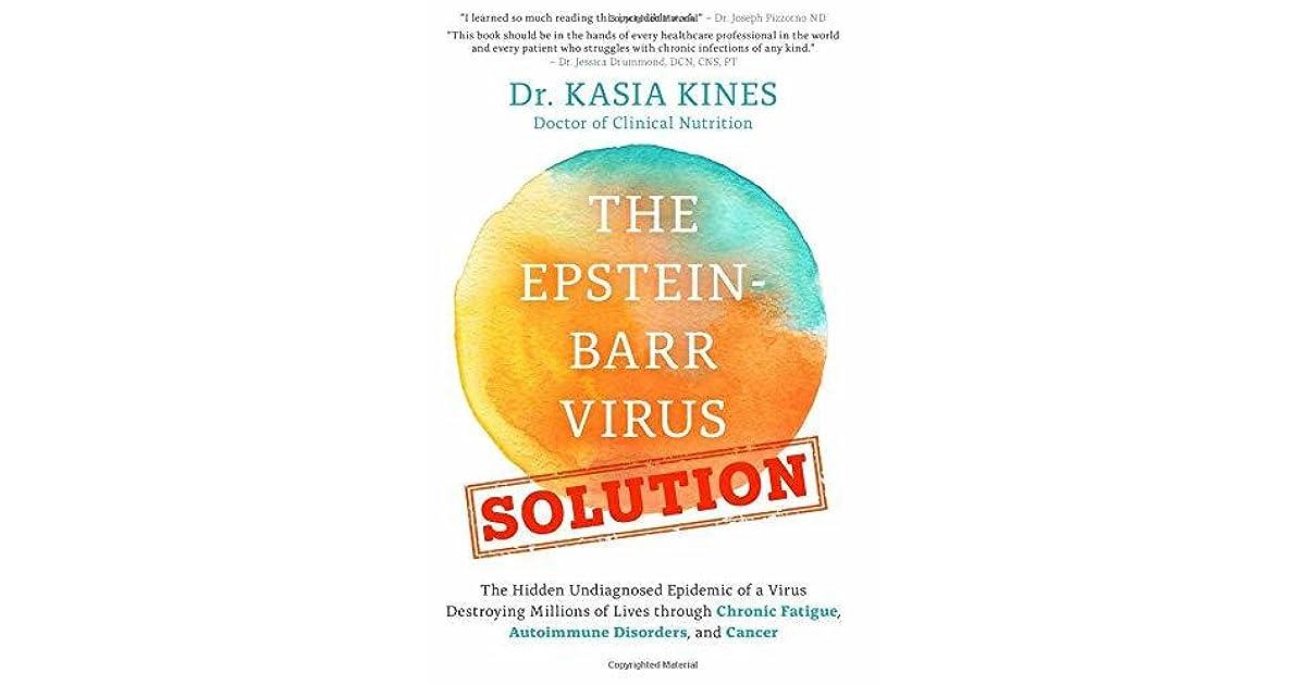 The Epstein-Barr Virus Solution: The Hidden Undiagnosed