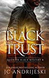 In Black We Trust (Quentin Black Mystery #8)