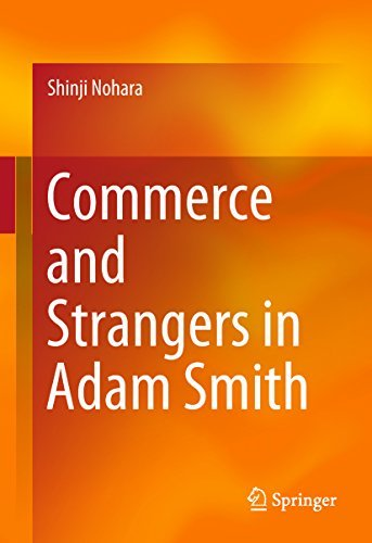 Commerce and Strangers in Adam Smith