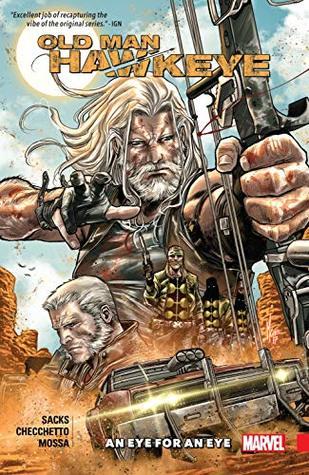 Old Man Hawkeye Vol. 1 by Ethan Sacks