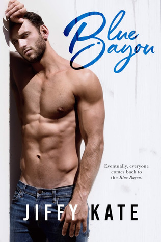 Blue Bayou (French Quarter Collection #1)