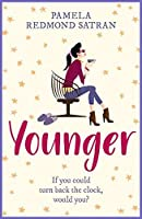Younger: A laugh out loud romantic comedy