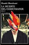 La muerte del comendador by Haruki Murakami
