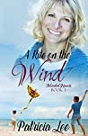 A Kite On the Wind (Mended Hearts Book 3)