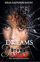 Dreams Thrown Away (The Sperling Chronicles, #1)