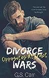 Divorce Wars: Opposites Attract
