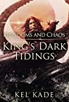 Book cover for Kingdoms and Chaos (King's Dark Tidings, #4)