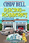 Racing and Robberies (Dune House Mystery #13)