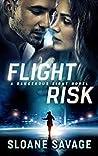 Flight Risk (Dangerous Eight, #1)