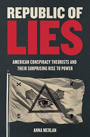 Image result for Anna Merlan : Republic of Lies
