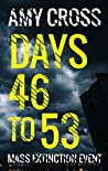 Days 46 to 53 (Mass Extinction Event, #4)