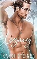 Legacy (Palm South University, #4)