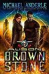 Alison Brownstone (The Unbelievable Mr. Brownstone #9)